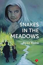 Snakes in the Meadows