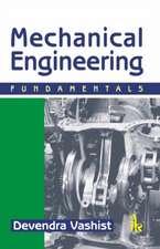 Vashist, D:  Mechanical Engineering