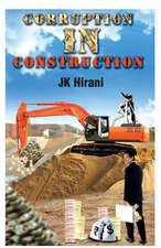 Corruption in Construction:  Between Love and Life