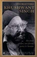 Unforgettable Khushwant Singh