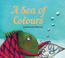 A Sea of Colours: Story Book