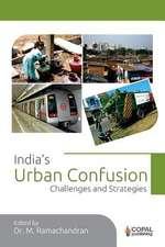 India's Urban Confusion