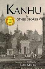 Kanhu & Other Stories:  All Rules Go Loose