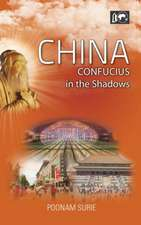 China:  Confucius in the Shadows