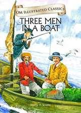 Om Illustrated Classics Three Man in a Boat