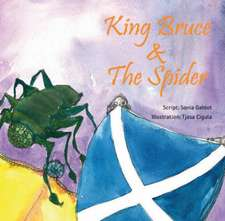 King Bruce and The Spider