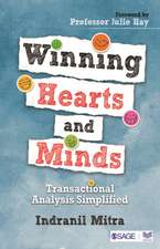 Winning Hearts and Minds: Transactional Analysis Simplified