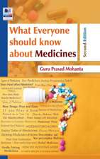 What Everyone Should Know about Medicine