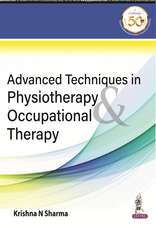 Advanced Techniques in Physiotherapy & Occupational Therapy