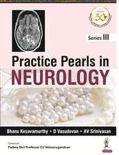 Practice Pearls In Neurology: Series 3