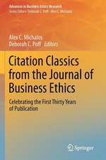 Citation Classics from the Journal of Business Ethics: Celebrating the First Thirty Years of Publication