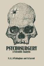 Psychosurgery: A Scientific Analysis