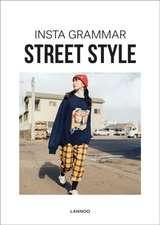 INSTA GRAMMAR STREET STYLE
