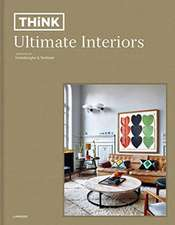 Think: Ultimate Interiors