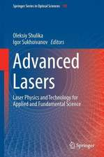 Advanced Lasers: Laser Physics and Technology for Applied and Fundamental Science