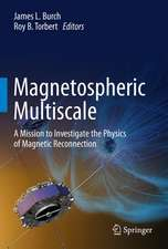 Magnetospheric Multiscale: A Mission to Investigate the Physics of Magnetic Reconnection