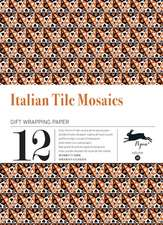 Italian Tile Mosaics:  Gift Wrapping Paper Book Vol.21