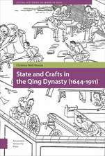 State and Crafts in the Qing Dynasty (1644-1911)