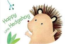 HAPPY LITTLE HEDGEHOG