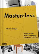 Masterclass:  Guide to the World's Leading Graduate Schools