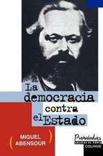 La Democracia Contra el Estado