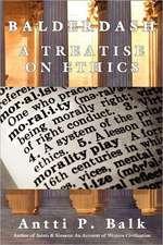 Balderdash:  A Treatise on Ethics