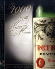 The 1000 Finest Wines Ever Made