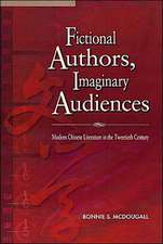 Fictional Authors, Imaginary Audiences:  Modern Chinese Literature in the Twentieth Century