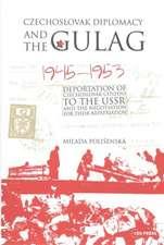 Czechoslovak Diplomacy and the Gulag