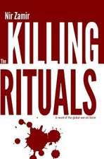 The Killing Rituals