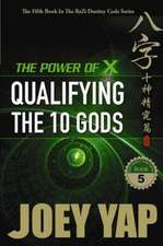 Power of X: Qualifying the 10 Gods