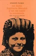 Me Llamo Rigoberta Menchu y As