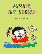 Junior Art Series - Book Three
