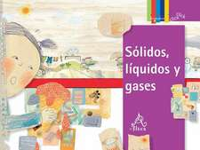 Solidos, Liquidos y Gases = Solids, Liquids, and Gases:  Black Holes