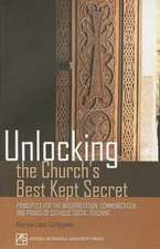 Unlocking the Church's Best Kept Secret