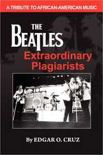 The Beatles Extraordinary Plagiarists:  A Perfect Utopia