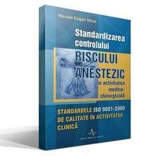 Standardizarea controlului riscului anestezic