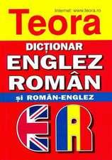 Teora English-Romanian and Romanian-English Dictionary