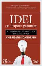 Idei cu impact garantat - De ce unele idei supravieţuiesc, iar altele dispar