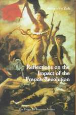 Reflections on the Impact of the French Revolution: 1789, de Tocqueville and Romanian Culture