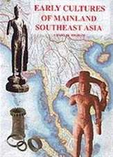 Higham, C: Early Cultures of Mainland Southeast Asia