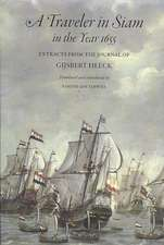 A Traveler in Siam in the Year 1655:  Extracts from the Journal of Gijsbert Heeck