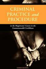 Criminal Practice and Procedure in the Magistrates' Courts in the Commonwealth Caribbean