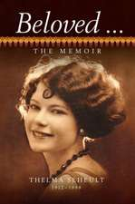 Beloved ... the Memoir of Thelma Seheult (H/C)
