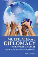 Multilateral Diplomacy for Small States