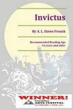 Invictus:  The Case for Caribbean de-Colonisation, Integration and Political Unification