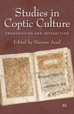Studies in Coptic Culture: Transmission and Interaction