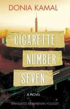 Cigarette Number Seven: A Novel