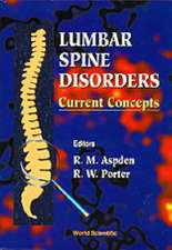 Lumbar Spine Disorders: Current Concepts
