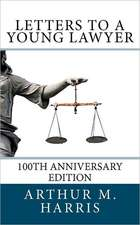 Letters to a Young Lawyer, 100th Anniversary Edition:  100th Anniversary Edition